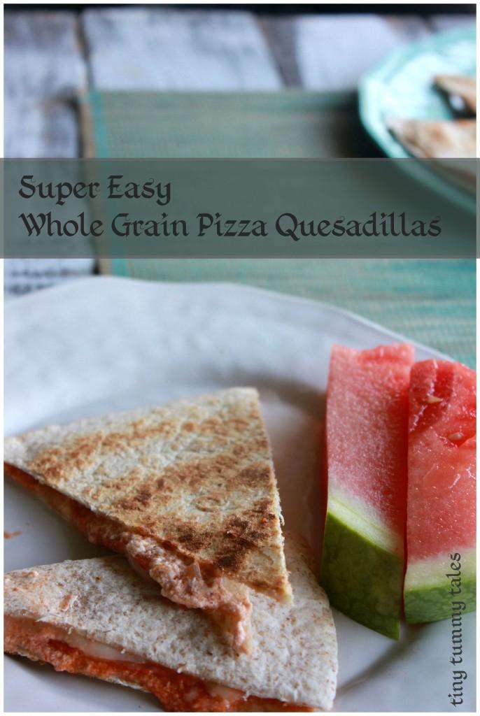 Quick & easy whole grain pizza quesadillas- Healthy kids' food recipes!