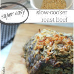 Easy, flavourful, and tender slow cooker roast beef. Quick and easy dinner recipe for busy moms!