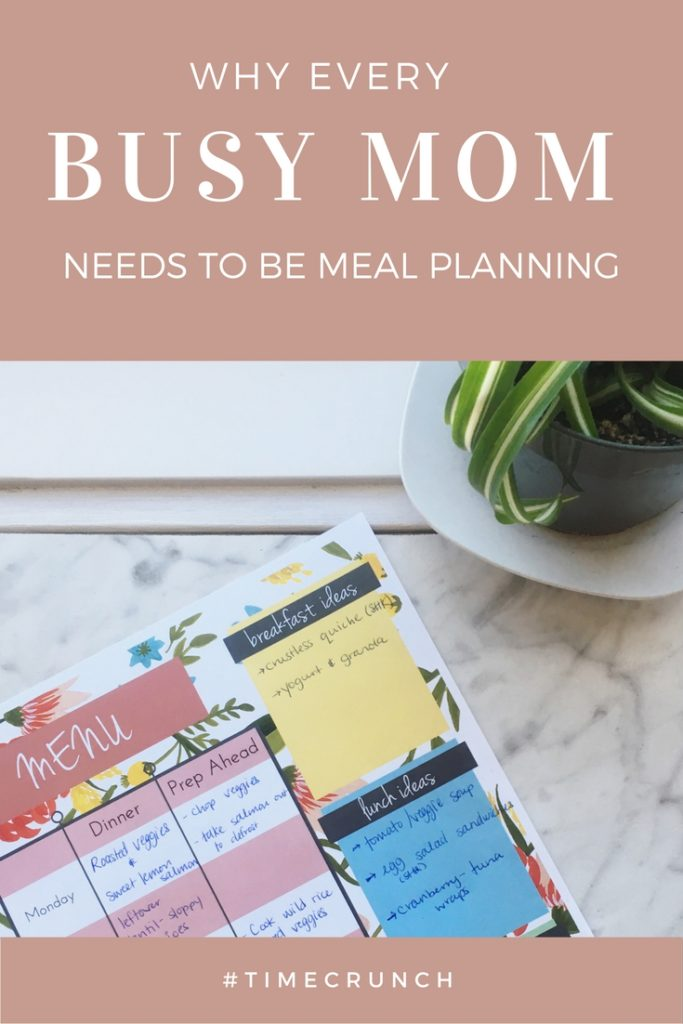 Why every busy mom needs to spend time meal planning! Save time, reduce stress, and eat more healthy!