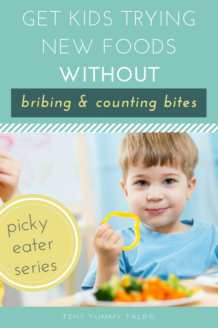 Get picky eaters trying new foods without bribing and counting bites