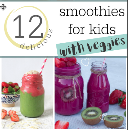 12 veggie smoothies for kids