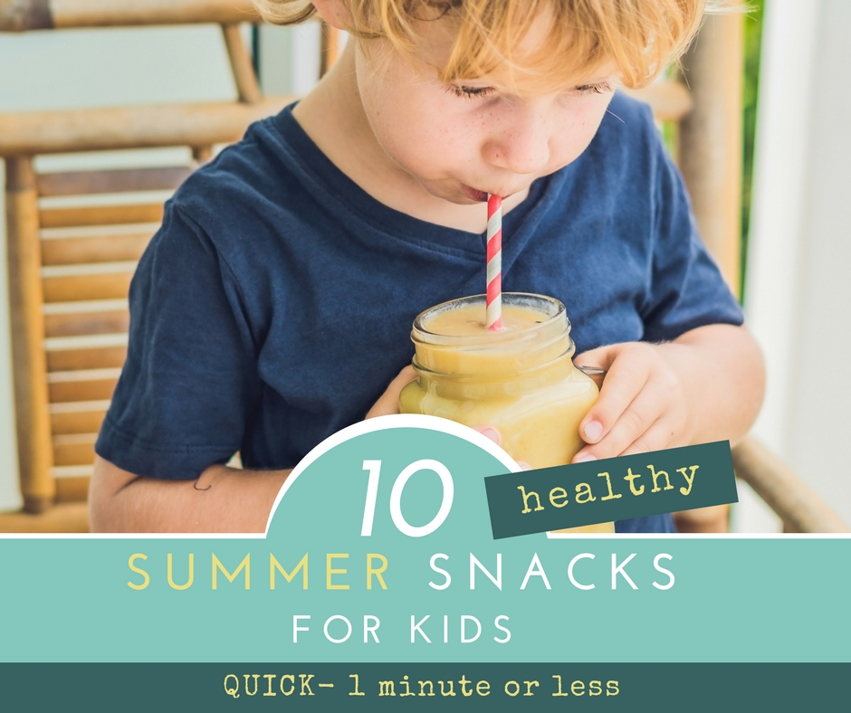 1 minute healthy summer snacks for kids